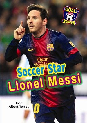 Short Biography of Lionel Messi