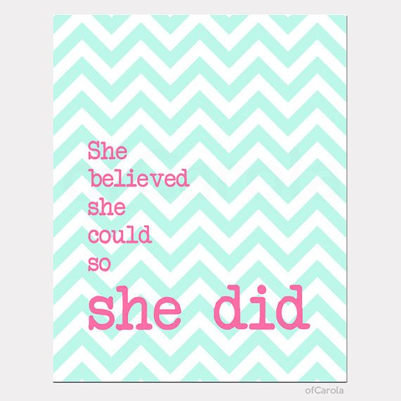 """Girl PRINT Quote Wall Art She Believed She Could So She Did Chevron Room Wall Decor Aqua Green Turquoise Hot Pink White ofCarola 8x10"""" inch on Etsy, $15.00"""