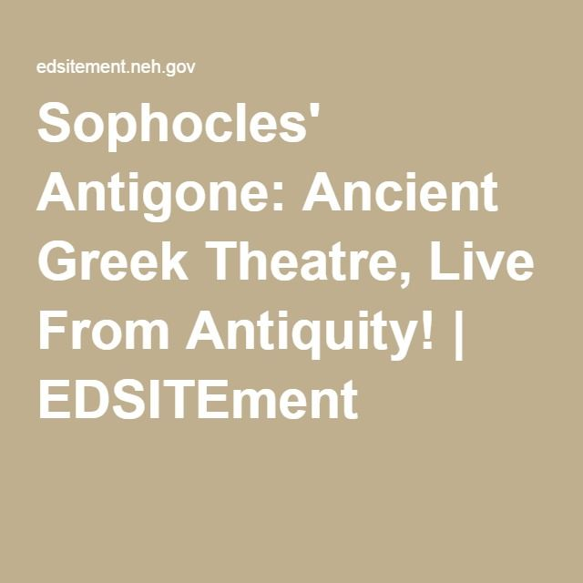 sophocles antigone the famous play in ancient greek essay Gender roles world literature i from ancient world gender roles in antigone by sophocles essay in the story of antigone by sophocles the gender role plays an.