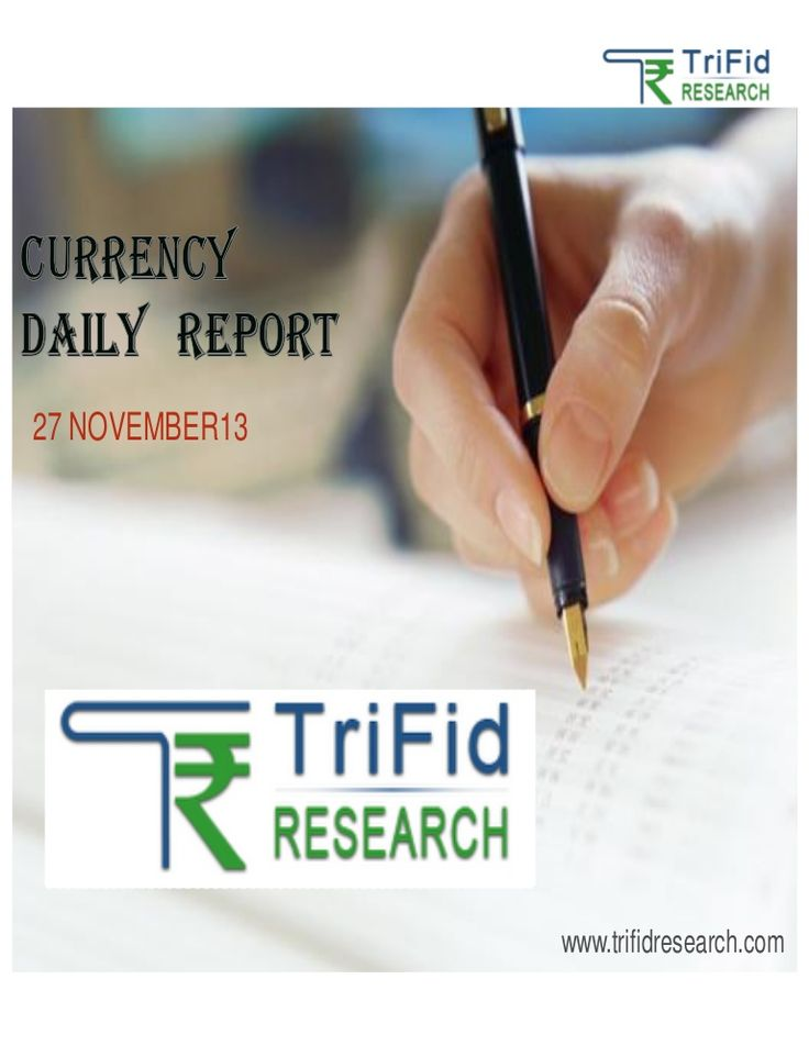 currency-dailytechnicalreport27november by trifid research via Slideshare