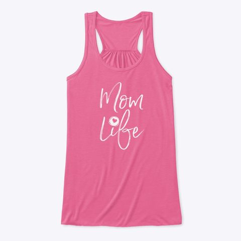Fun Mom Life Tank! Click over to purchase. Lots of different colors to choose from.