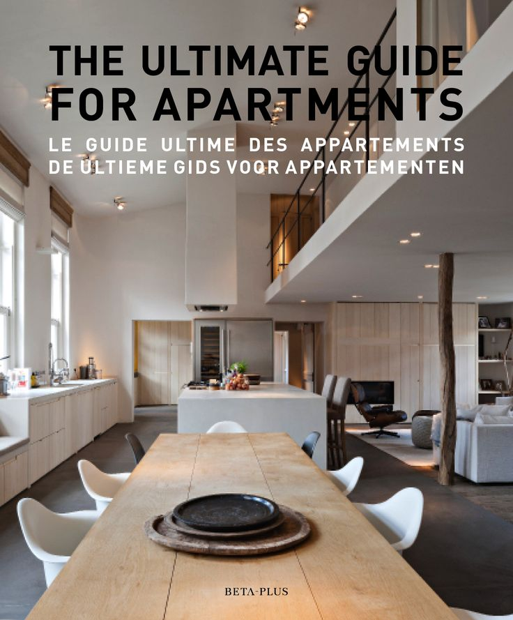 The ultimate guide for apartments this book presents seventeen apartments lofts and penthouses recently completed