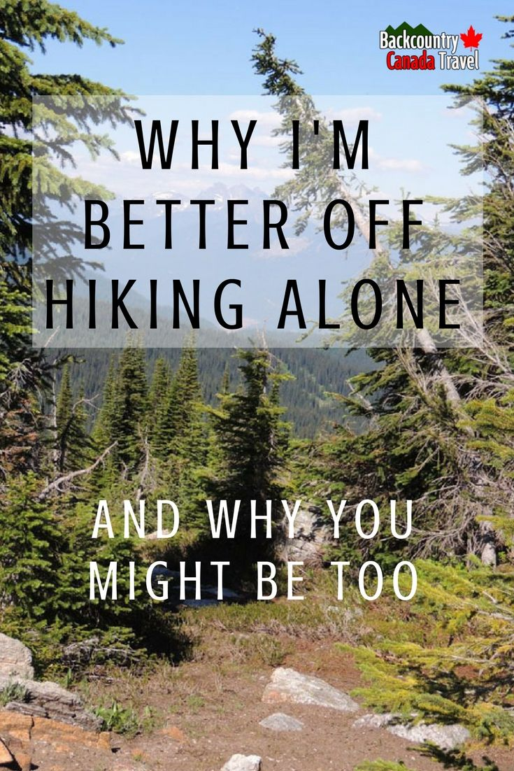 Never hike alone in the backcountry, find someone to hike with. This is what you read in any publication that offers hiking advice. You might run into a grizzly, be attacked by a cougar, slip on the trail and get injured, or you get terribly lost. Many reviews about hiking make this a fair statement; never hike alone.