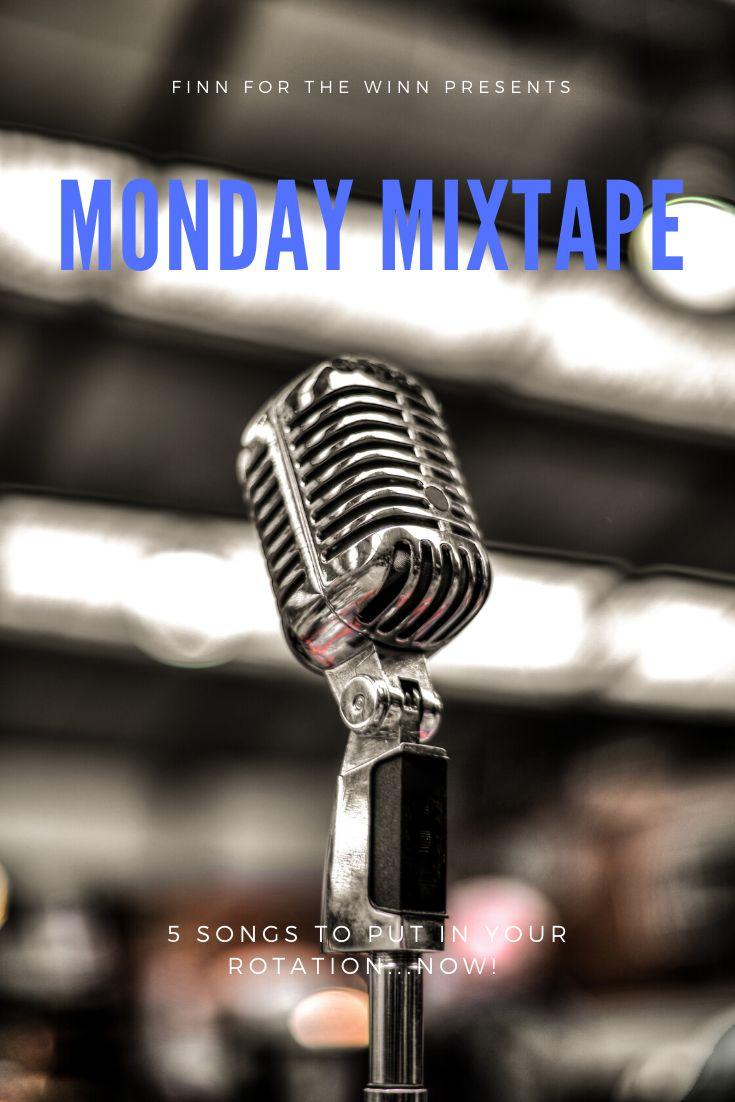 Monday Mixtape   Mixtape, Songs, Monday