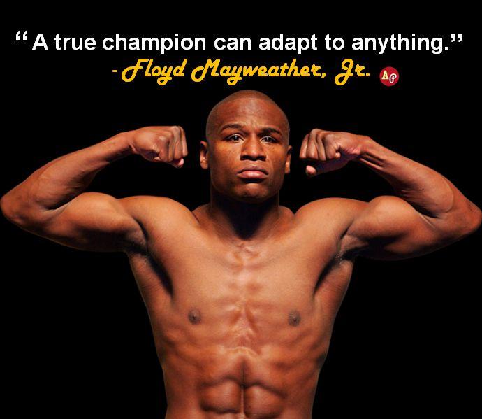 Floyd Money Mayweather Quotes