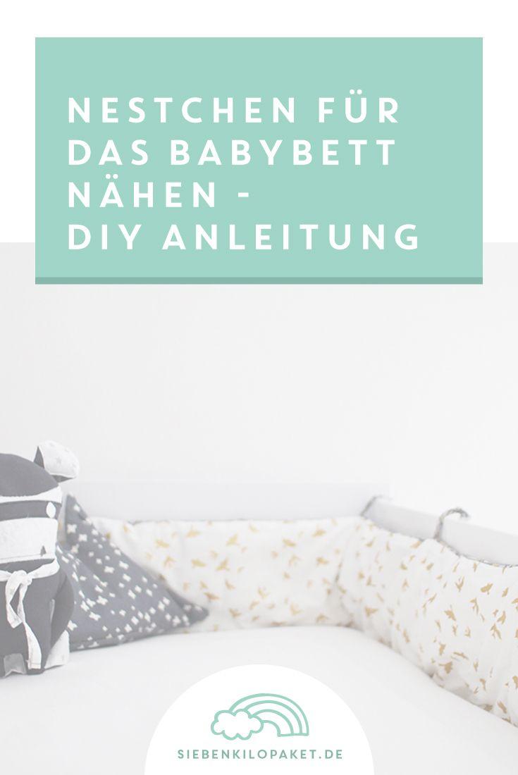 Mit dieser Nähanleitung lernst du Schritt für Schritt wie man ein Nestchen für das Babybett selber nähen kann! Schnell, einfach und mit vielen Bildern!