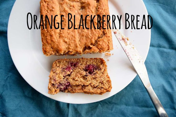 Orange Blackberry Bread; vegan and sugar free. Made with spelt flour to be extra nutritious which makes this bread soft and light.