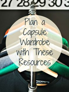The best resources for creating a capsule wardrobe - a small collection of essential clothing items that pair easily together and don't go out of style.
