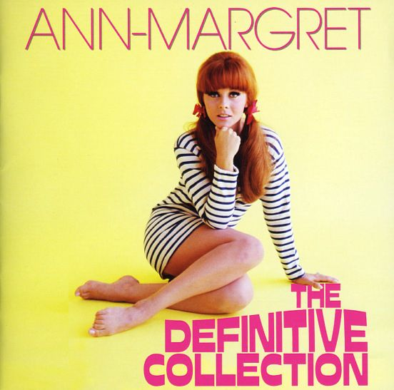 Ann-Margret: Ann Margret – The Definitive Collection