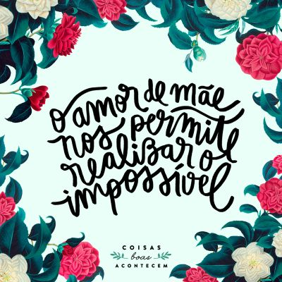 <p></p><p>O amor de mãe nos permite realizar o impossível.</p>