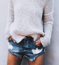 cosy sweaters and destroyed jean shorts ❤️