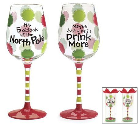Set of 2 North Pole Christmas Wine Glass/Goblets 2 Different Messages for Holiday Fun