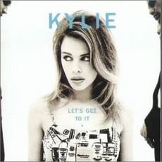 "Kylie Minogue - Let's Get To It (1991) - ""Don't tell me to slow down or take it easy I want you right now and completely If I give you my heart maybe you'll see. You will never need a love in place of me. Too much of a good thing. You can never get enough of my good love(Open up and let me in)"""