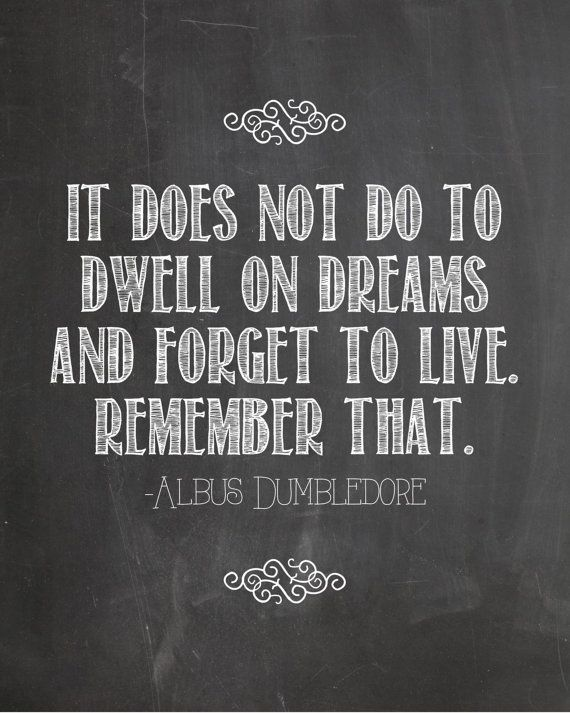 Harry Potter Dumbledore Quote Dwell on Dreams by LifeWithMyLittles, $4.00