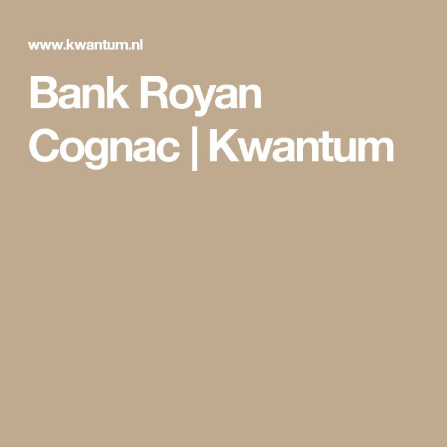 Bank Royan Cognac | Kwantum