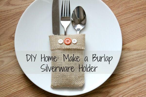 DIY Home: Make a Burlap Silverware Holder