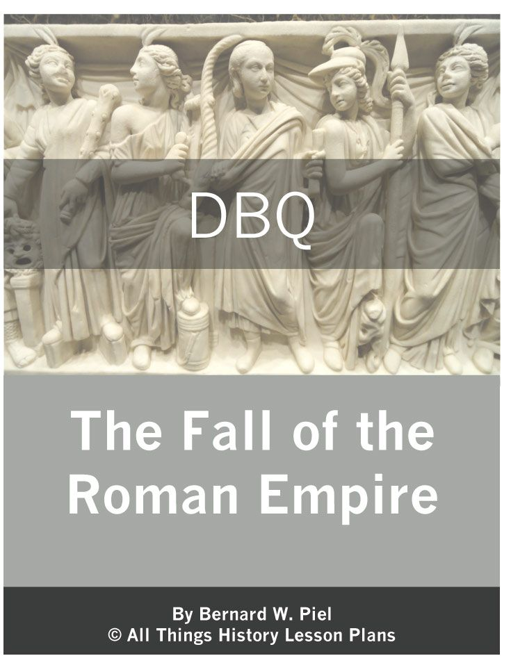 fall of rome dbq The roman empire was without a doubt the most powerful governing body in the mediterranean ever why did rome fall there was not any single cause to the fall of rome.