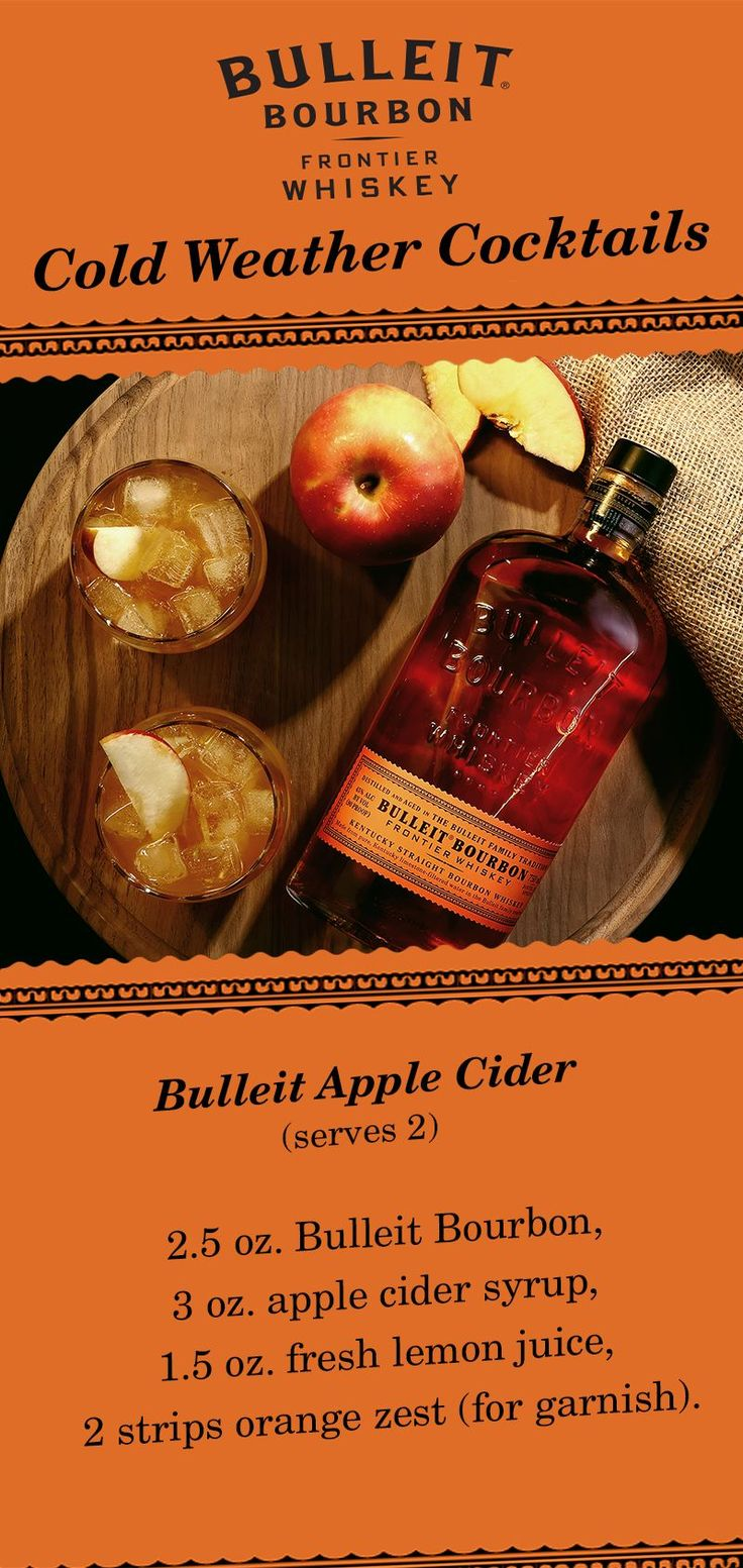 There's no better time than fall for a Bulleit Apple Cider cocktail. This seasonal mixed drink is simple to make and perfect for holiday parties with friends. Here's the ingredients (serves 2): 2.5 oz. Bulleit Bourbon, 3 oz. apple cider syrup, 1.5 oz. fre