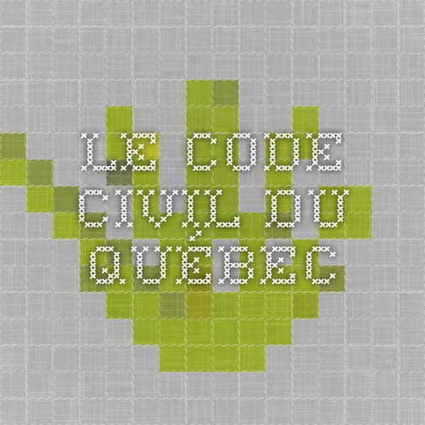 Le code civil du Québec
