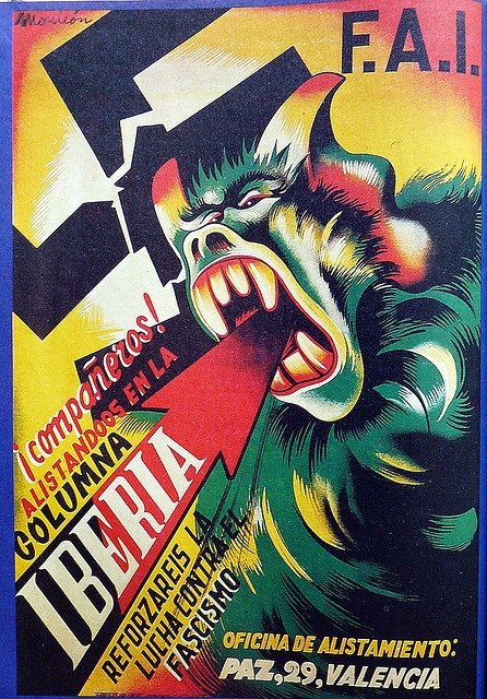 ¡Compañeros, alistaros en la columna Iberia! Anarchist poster. #Spain #war #poster A Spanish/Spain Enlistment Poster against the Nazi regime.