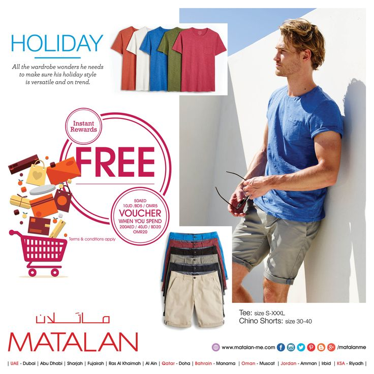 Get the seasons latest looks with MATALAN's fabulous NEW COLLECTIONS at an amazing price! Try our Quality at Great Prices only at UK's No. 1 Departmental Value store!!  Tee: size S-XXXL Chino Shorts: size 30-40   www.matalan-me.com/mailer  #matalanme #makesfashionsense #newcollections #newitems #Giftvoucher #spend #free #voucher #fabulous #style #wide #Selection #fashion #fashionblogger #ladies #gents #kids #home #offer #promotion #KSA #UAE  #Qatar #Oman #Bahrain #Jordan