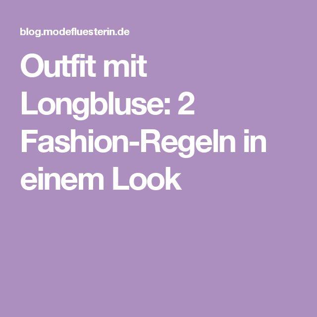 Outfit mit Longbluse: 2 Fashion-Regeln in einem Look