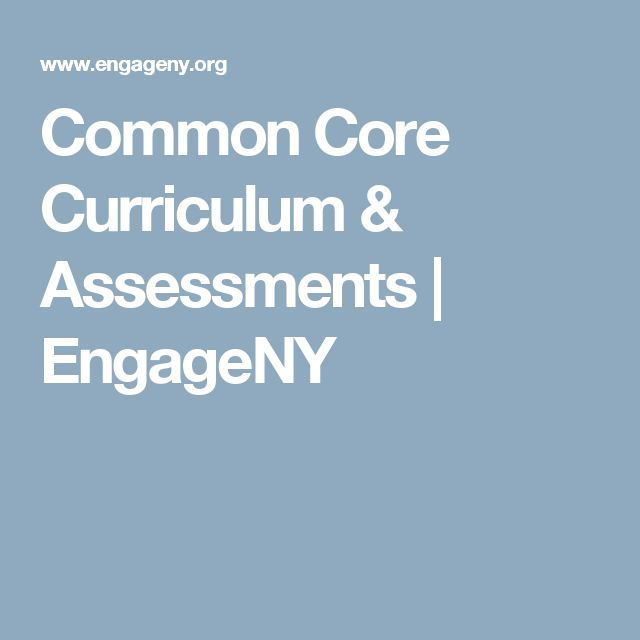 Common Core Curriculum & Assessments | EngageNY