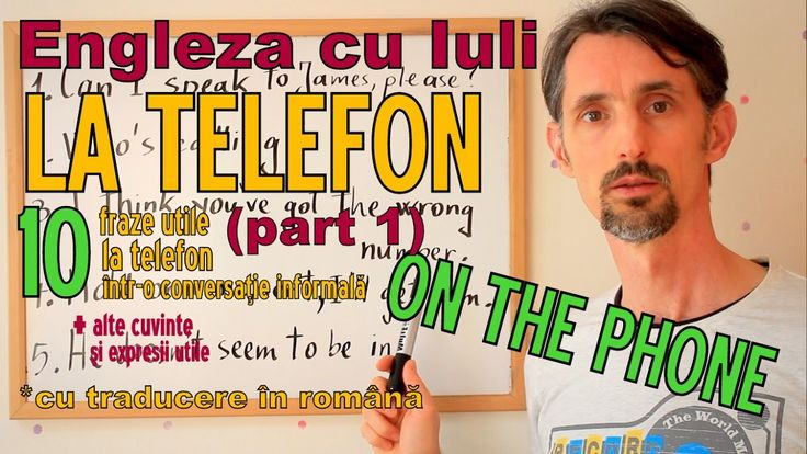 Sa invatam Engleza - LA TELEFON/ON THE PHONE (part 1) - Let's learn Engl...