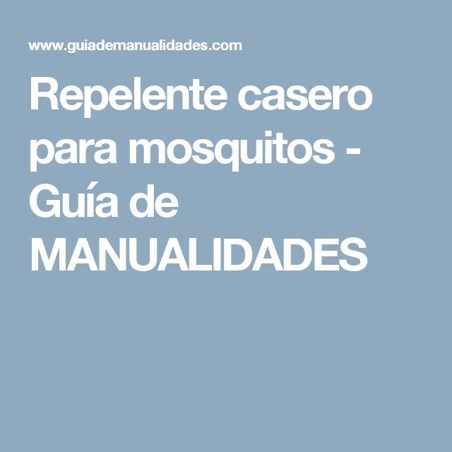Repelente casero para mosquitos - Guía de MANUALIDADES