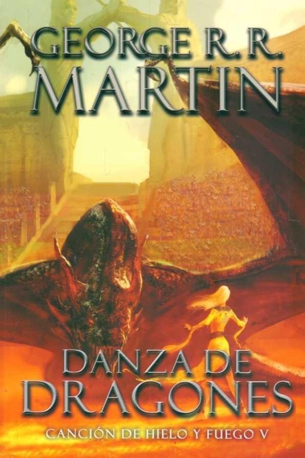 #5 Danza de Dragones, Canción de Hielo y Fuego V