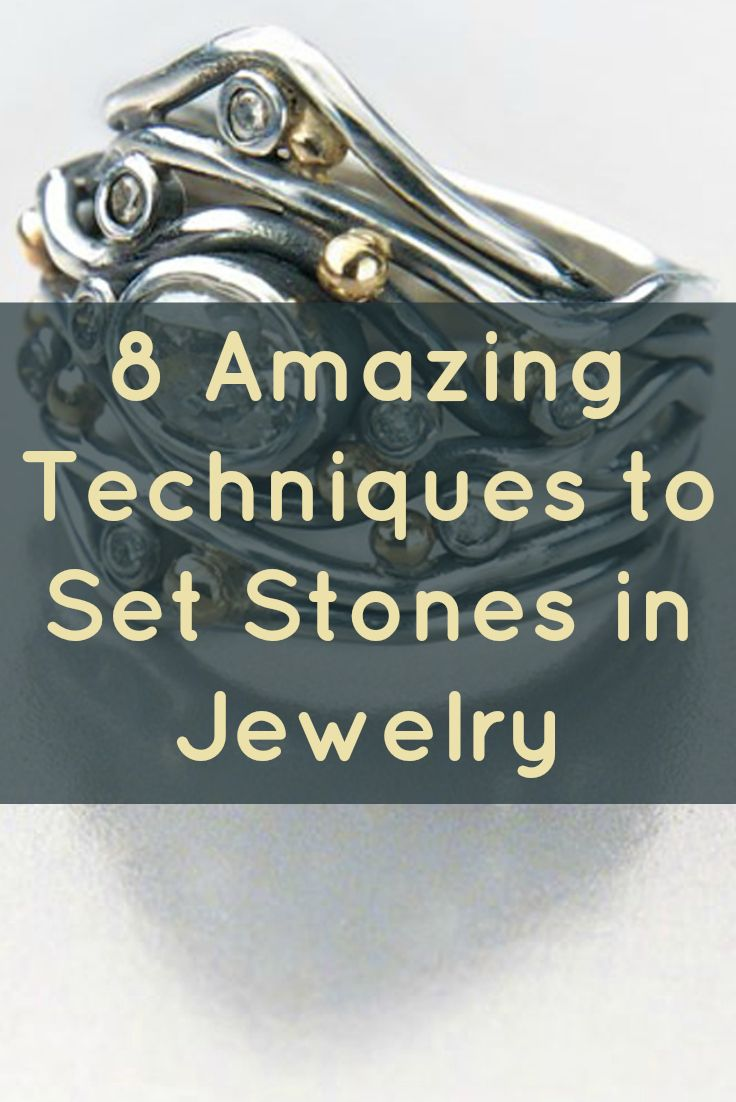 Learn 8 ways to set stones in your jewelry making like a pro in this FREE eBook! #jewelrymaking #bezels