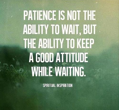 25 best patience quotes on pinterest patience love