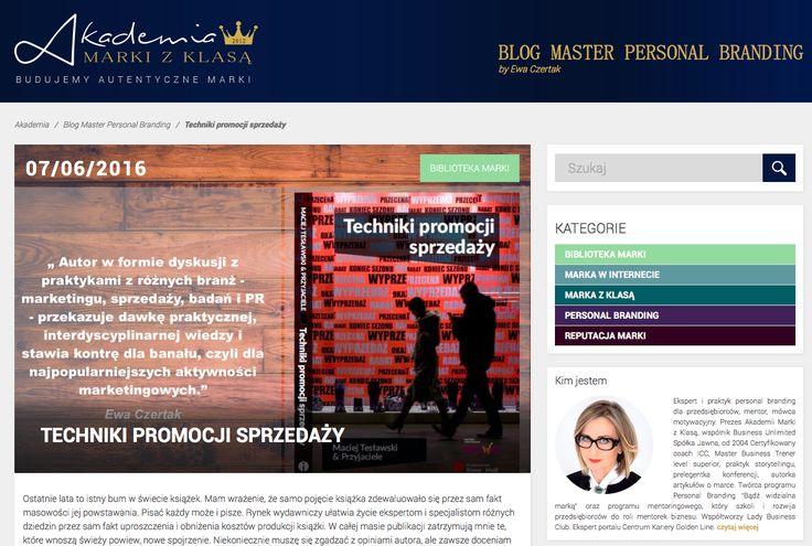 TECHNIKI PROMOCJI SPRZEDAŻY - recenzja na blogu Master Personal Branding by Ewa Czertak: http://www.akademiamarkizklasa.pl/techniki-promocji-sprzedazy/