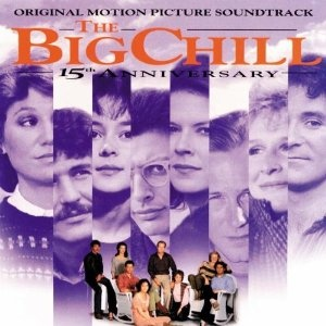The Big Chill - 15th Anniversary: Original Motion Picture Soundtrack