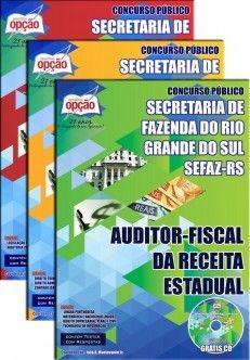 Apostila Concurso Secretaria da Fazenda do Estado do Rio Grande do Sul - SEFAZ / RS - 2014: - Cargo: Auditor - Fiscal da Receita Estadual