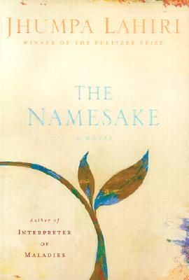 """The Namesake by Jhumpa Lahiri - Another great novel that I read for class. Deals with cultural identity as an Indian family tries to assimilate into American culture. Beautiful story telling by Ms. Lahiri. You should definitely add it to your """"must read"""" list."""