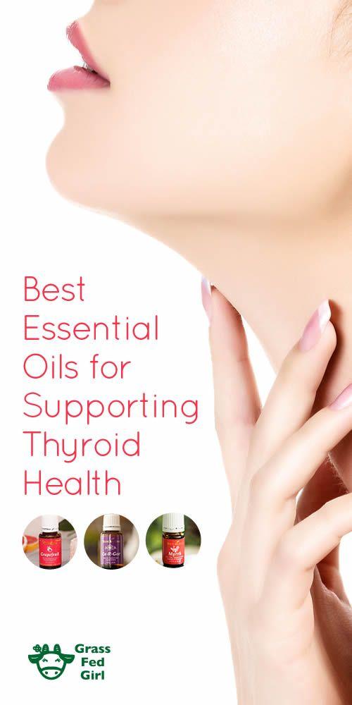 Best Essential Oils for Supporting Thyroid Health | https://www.grassfedgirl.com/best-essential-oils-for-supporting-thyroid-health/