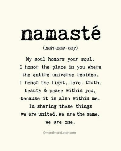 My soul honors your soul..