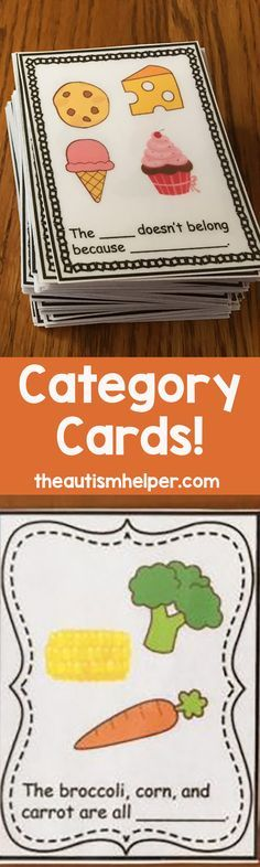 "Need to work on some categorization skills? Check out these Category Cards! The set contains 72 ""Name that Category"" cards and 72 ""What Doesn't Belong"" cards. From http://theautismhelper.com"