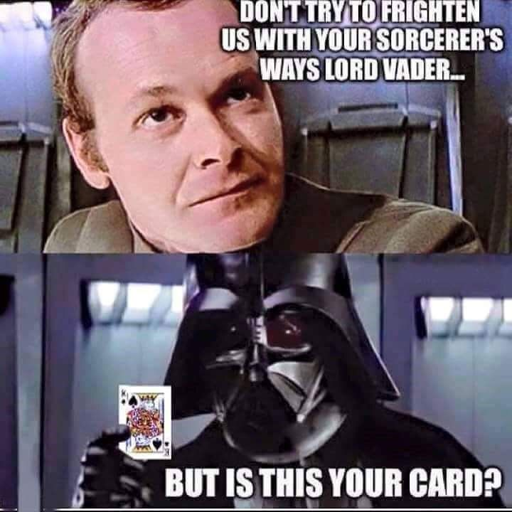 """""""But is this your card?""""    Darth Vader magic tricks"""
