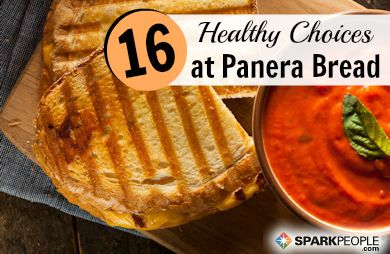 Eating Healthy at Panera Bread | SparkPeople