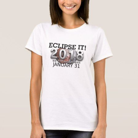 TEE Eclipse It 2018 - tap, personalize, buy right now!