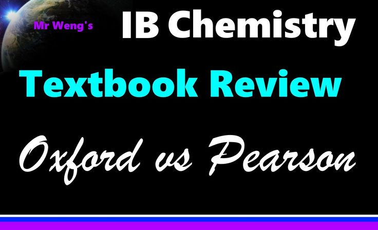 This is an independent review of the Oxford and Pearson IB Chemistry textbooks for the 2016 syllabus. Unfortunately I was not sponsored by either…