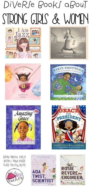 These books feature a strong girl or woman. They help introduce children to girls as main characters, girls who try new or hard things, or girls who are proud to be whoever they are.
