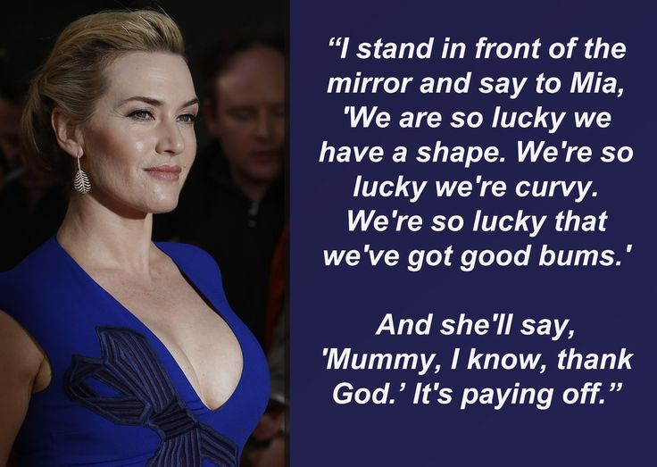 Kate Winslet To Her Teenage Daughter: