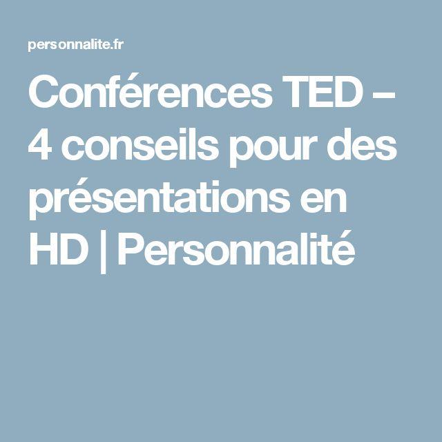 Conférences TED – 4 conseils pour des présentations en HD | Personnalité