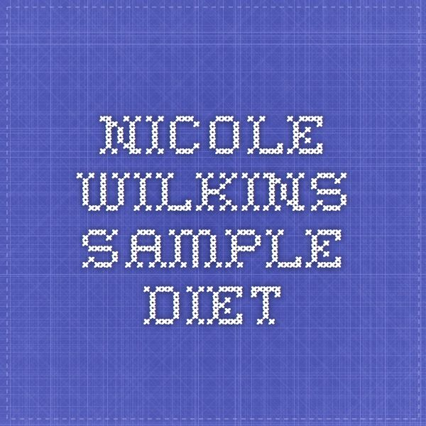 Nicole Wilkins sample diet