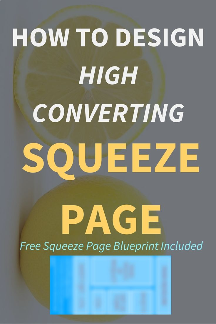 How To Design High Converting Squeeze Page? (Blueprint Included!)