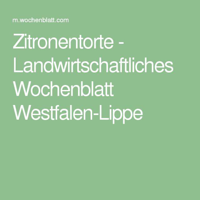 Zitronentorte - Landwirtschaftliches Wochenblatt Westfalen-Lippe