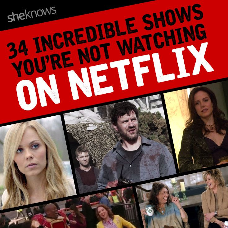 34 Incredible shows you're not watching on Netflix.